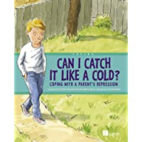Can I Catch it Like a Cold?: Coping with a Parent's Depression