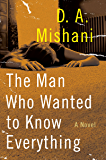 The Man Who Wanted to Know Everything: An Inspector Avraham Avraham Novel (Avraham Avraham Series)
