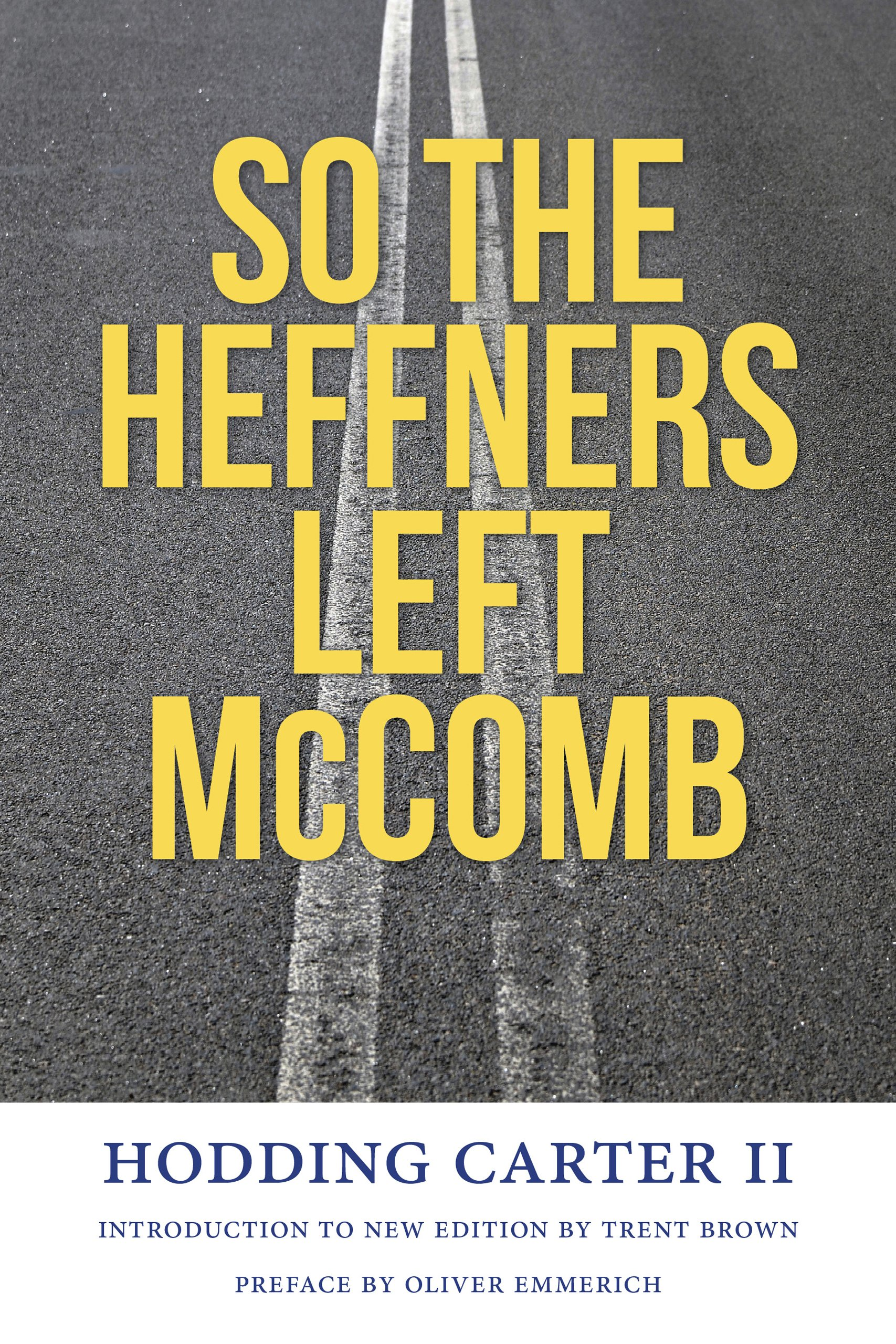 So the Heffners Left McComb (Civil Rights in Mississippi Series)