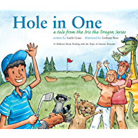 Hole in One: A Tale from the Iris the Dragon Series (Tales from the Iris the Dragon Series)