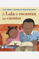 A Lola le encantan los cuentos (Lola Reads) (Spanish Edition) Paperback