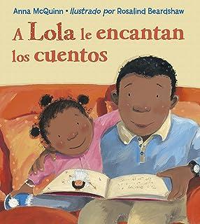 A Lola le encantan los cuentos (Lola Reads) (Spanish Edition)