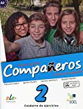 Companeros: Exercises Book with Access to Internet Support 2016: Curso de Espanol