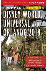 Frommer's EasyGuide to Disney World, Universal and Orlando 2018 (EasyGuides) Kindle Edition