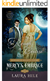 Mercy's Embrace: So Rough a Course Book 1: Elizabeth Elliot's Story