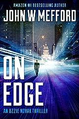 ON EDGE (An Ozzie Novak Thriller Book 1) Kindle Edition