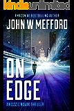 ON Edge (An Ozzie Novak Thriller, Book 1) (Redemption Thriller Series 13)