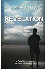 Revelation: A Devotional Look at the Book of Revelation (Light To My Path Devotional Commentary Series 37) Kindle Edition