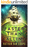 Faster Than Falling: The Skylighter Adventures (English Edition)