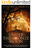 Under The Bronze Moon
