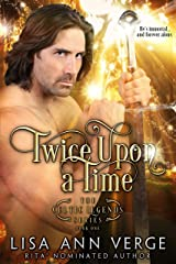 Twice Upon A Time (The Celtic Legends Series Book 1) Kindle Edition