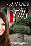 A Dance with Tilly (Jack & Tilly Book 1)