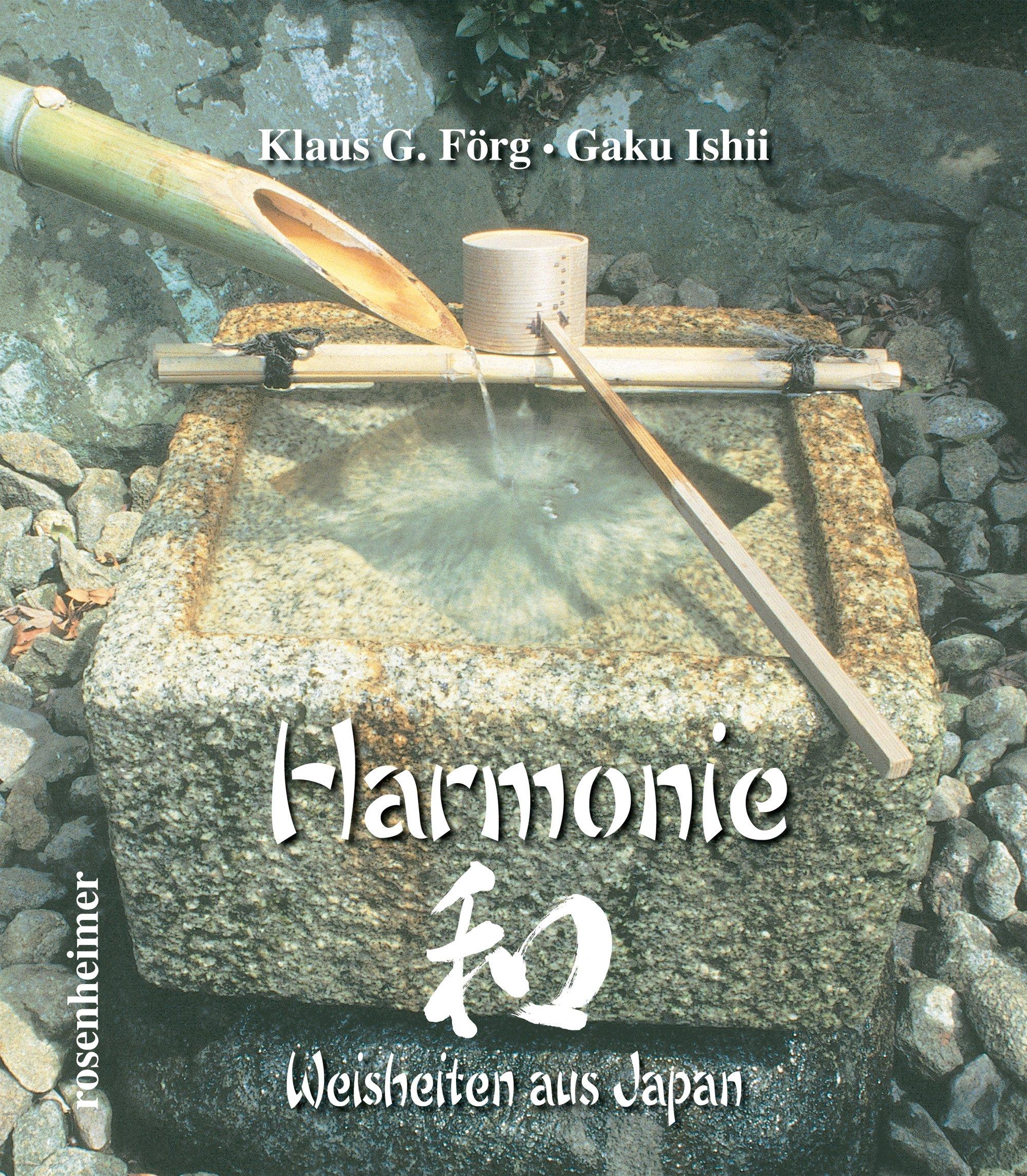 Harmonie: Weisheiten aus Japan