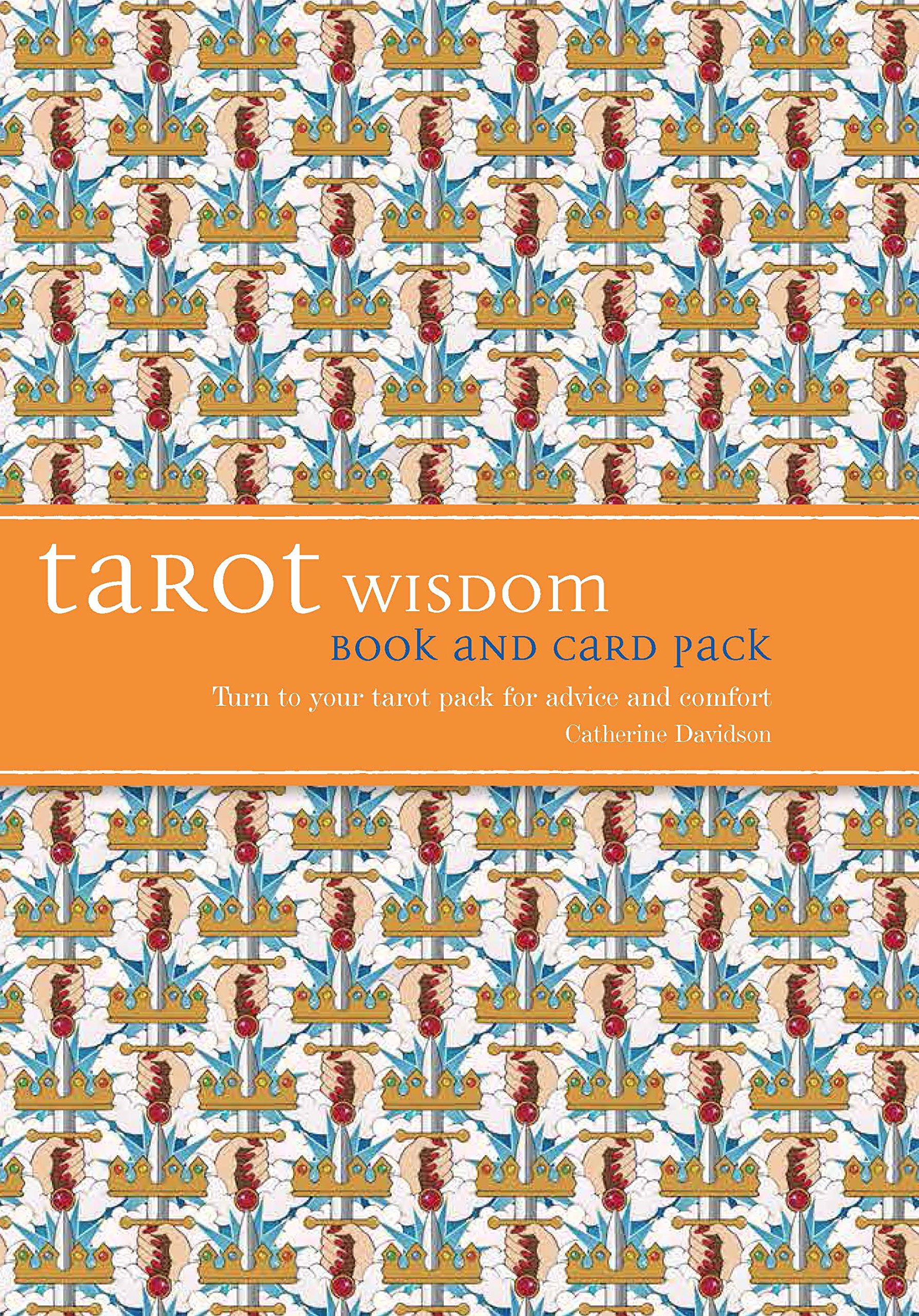 Read Online Tarot Wisdom Book and Cards Pack: Turn to Your Tarot Pack for Advice and Comfort pdf