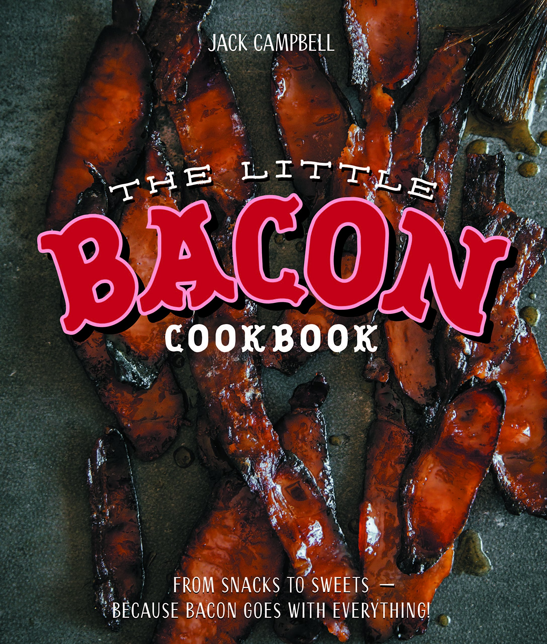 The Little Bacon Cookbook Because Goes With Everything Jack View Topic Fishing 14 2 Romex From Exterior Wall Light To Underbelly Campbell 9781925418132 Books