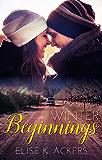 Winter Beginnings (Return To Me Series Book 3)