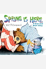 Spring is Here: A Bear and Mole Story: 1 Paperback