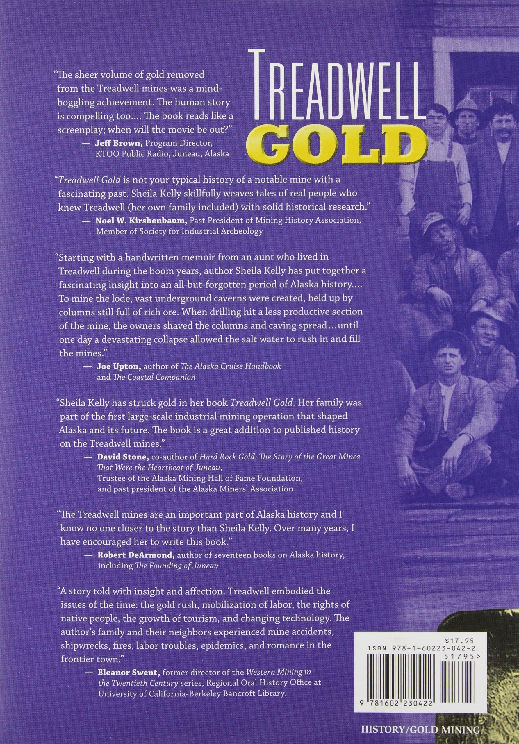 Buy Treadwell Gold - An Alaska Saga of Riches and Ruin Book Online ...