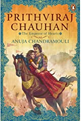 Prithviraj Chauhan: The Emperor of Hearts Paperback