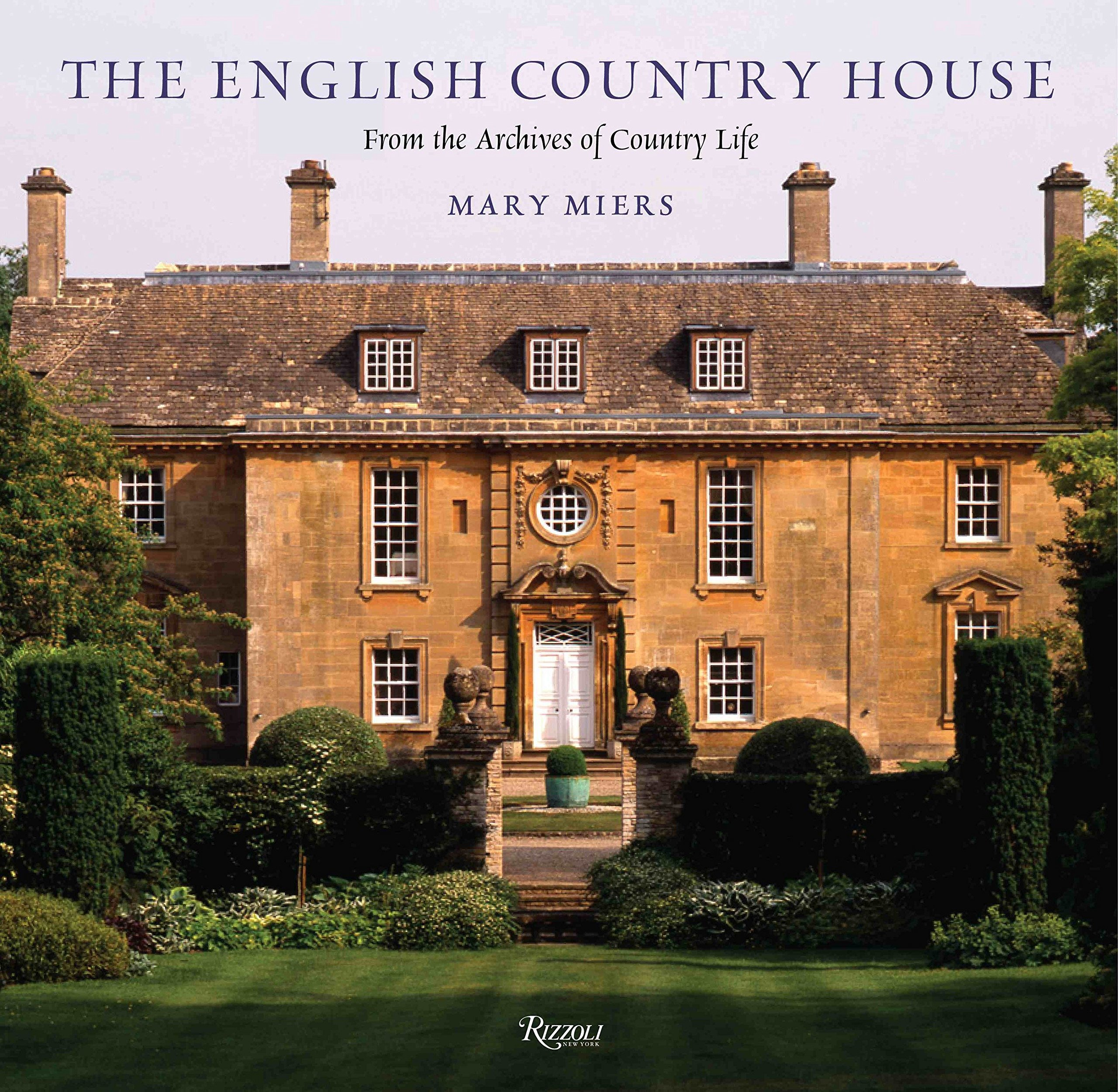 The English Country House  From the Archives of Country Life  Mary ... 546abe7cb