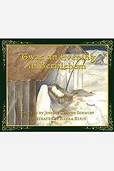 'Twas an Evening in Bethlehem Kindle Edition