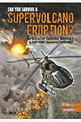 Can You Survive a Supervolcano Eruption? (You Choose: Doomsday) Kindle Edition