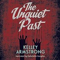 The Unquiet Past: Secrets
