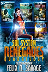 The Sol System Renegades Quadrilogy: Books 1-4 of the Space Opera Thriller Series Kindle Edition