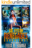 The Sol System Renegades Quadrilogy: Books 1-4 of the Space Opera Thriller Series