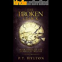 The Broken Clock (Deadlock Trilogy Book 3)