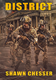District (Surviving the Zombie Apocalypse Book 11)