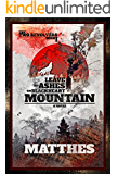 Leave My Ashes on Blackheart Mountain (The Two Revolvers Saga Book 1)