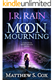 Moon Mourning (Samantha Moon Origins Book 2)