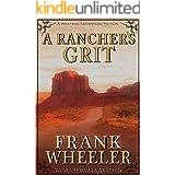 A Rancher's Grit (Westward Saga Western) (A Western Adventure Fiction)