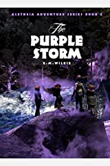 The Purple Storm: Aletheia Adventure Series Book 2 Kindle Edition