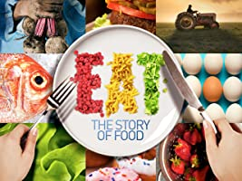 Eat: The Story of Food [dt./OV]