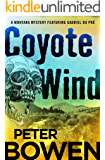 Coyote Wind (The Montana Mysteries Featuring Gabriel Du Pré Book 1)