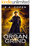 Organ Grind (The Lazarus Codex Book 2)