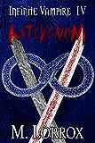 ANTIVENOM (Infinite Vampire Book 4)