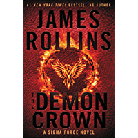The Demon Crown: A Sigma Force Novel (Sigma Force Novels Book 13) (English Edition)