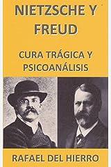 NIETZSCHE Y FREUD: Cura trágica y psicoanálisis (Spanish Edition) Kindle Edition