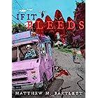 If It Bleeds (Charitable Chapbooks Book 2)