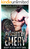 Rescued by Emery: Deep River Shifters (Book 2)