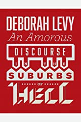 An Amorous Discourse in the Suburbs of Hell Kindle Edition