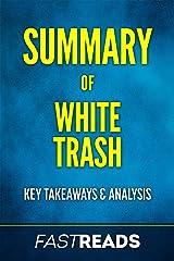 Summary of White Trash: Includes Key Takeaways & Analysis Kindle Edition