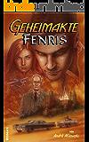 Geheimakte Fenris (German Edition)