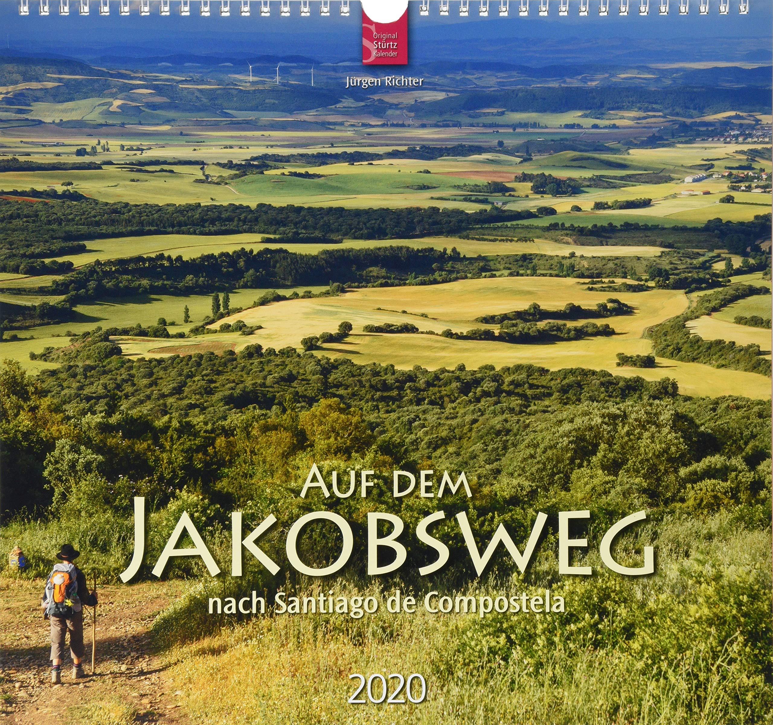 Auf Dem Jakobsweg Nach Santiago De Compostela  Original Stürtz Kalender 2020   Mittelformat Kalender 33 X 31 Cm