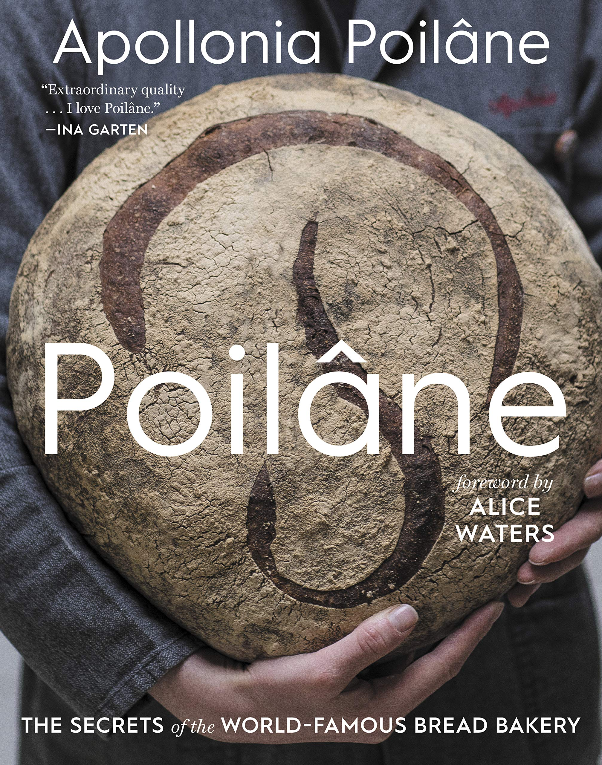 BUY this book: Poilâne: The Secrets of the World-Famous Bread Bakery