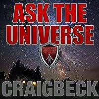 Ask the Universe: Manifesting Magic Secret 4
