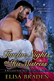 Twelve Nights as His Mistress (Rescued from Ruin Book 6) (English Edition)
